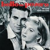 Play & Download Belle, ma povere by Piero Piccioni | Napster