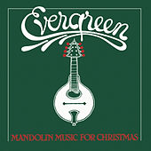 Evergreen: Mandolin Music for Christmas by Butch Baldassari