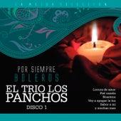 El Trío los Pancho, Vol. 1 / Por Siempre Boleros by Trío Los Panchos