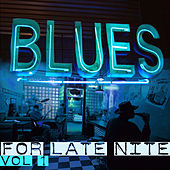 Blues for Late Nite Vol.1 by Various Artists