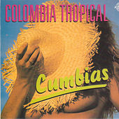 Play & Download Colombia Tropical by Various Artists | Napster