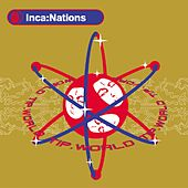 Play & Download Inca:Nations - EP by Various Artists | Napster