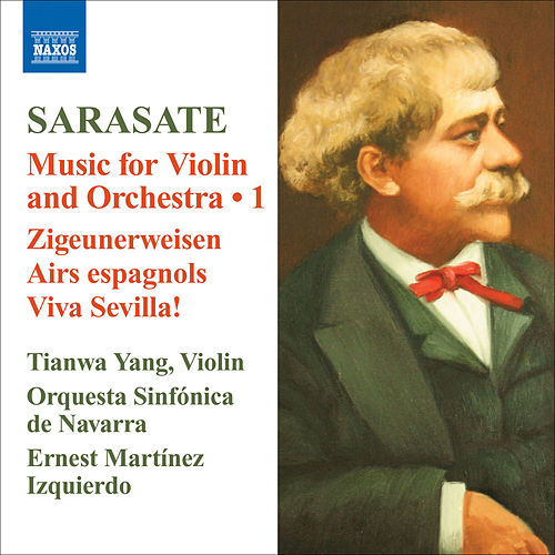 Play & Download Sarasate: Violin and Orchestra Music, Vol. 1 by Tianwa Yang | Napster