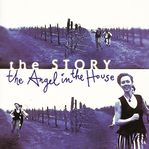 The Angel In The House by The Story