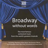 Play & Download Broadway Without Words by Various Artists | Napster
