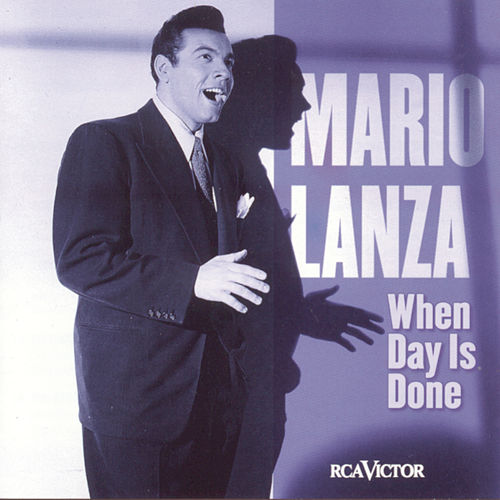 Play & Download When Day Is Done by Mario Lanza | Napster