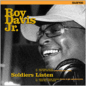 Soldiers Listen EP by Roy Davis, Jr.