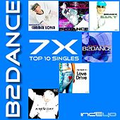 Play & Download 7X TOP10 Singles by B2DANCE | Napster