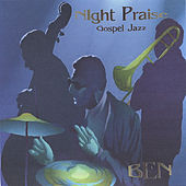 Play & Download Night Praise by BEN | Napster