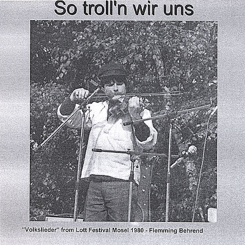 Play & Download So troll'n wir uns by Flemming Behrend | Napster