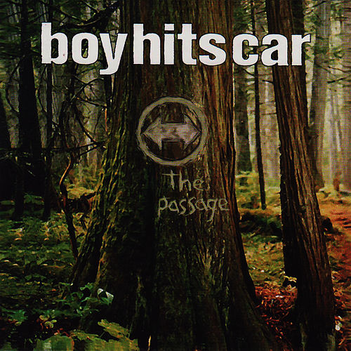 Play & Download The Passage by Boy Hits Car | Napster