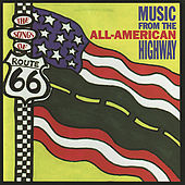The Songs of Route 66: Music From the All-American Highway by Various Artists