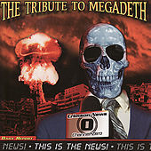 Play & Download This Is the News - The Tribute To Megadeath by Various Artists | Napster