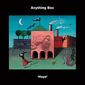 Play & Download Hope by Anything Box | Napster
