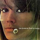 Play & Download Ma Jeunesse Fout L'camp by Francoise Hardy | Napster