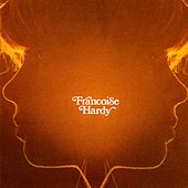 Play & Download Et Si Je M'en Vais Avant Toi by Francoise Hardy | Napster