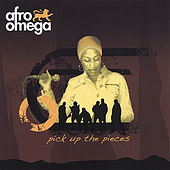 Play & Download Pick Up The Pieces EP by Afro Omega | Napster