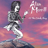 Play & Download At The Candy Shop by Alan Merrill | Napster