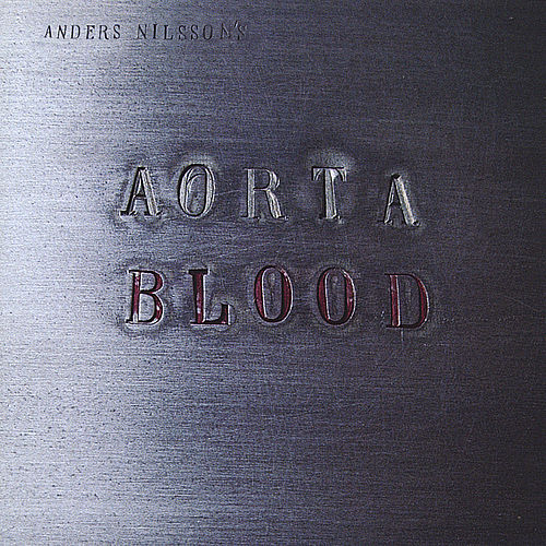 Play & Download Blood by Anders Nilsson | Napster