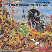 Return Of The Son Of One More Time For The World by Hans Annéllsson