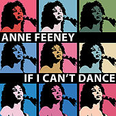 If I Can't Dance by Anne Feeney