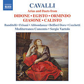 Play & Download Cavalli: Arias and Duets From Didone, Egisto, Ormindo, Giasone and Calisto by Gloria Banditelli | Napster