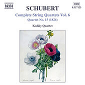 Play & Download Schubert: String Quartets (Complete), Vol. 6 by Kodaly Quartet | Napster