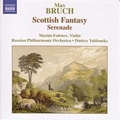 Play & Download Bruch: Scottish Fantasy, Op. 46 / Serenade, Op. 75 by Maxim Fedotov | Napster