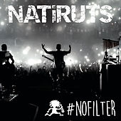 #NOFILTER (Ao Vivo) by Natiruts