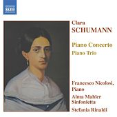 Schumann, C.: Piano Concerto in A Minor / Piano Trio in G Minor by Francesco Nicolosi