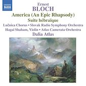 Bloch: America / Suite Hebraique by Various Artists