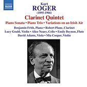 Play & Download Roger, K.: Chamber Music by Various Artists | Napster
