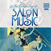 Play & Download Golden Age Of Salon Music (The) by Schwanen Salon Orchestra | Napster