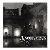 Play & Download Anonymous by Various Artists | Napster