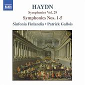 Play & Download Haydn: Symphonies, Vol. 29 (Nos. 1, 2, 3, 4, 5) by Sinfonia Finlandia Jyvaskyla | Napster