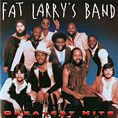 Play & Download Greatest Hits by Fat Larry's Band | Napster