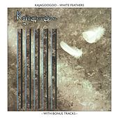 Play & Download White Feathers by Kajagoogoo | Napster