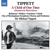 Tippett, M.: Child of Our Time (A) by Faye Robinson