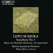 Play & Download Sumera: Symphony No. 5 / Music for Chamber Orchestra / In Memoriam by Malmo Symphony Orchestra | Napster