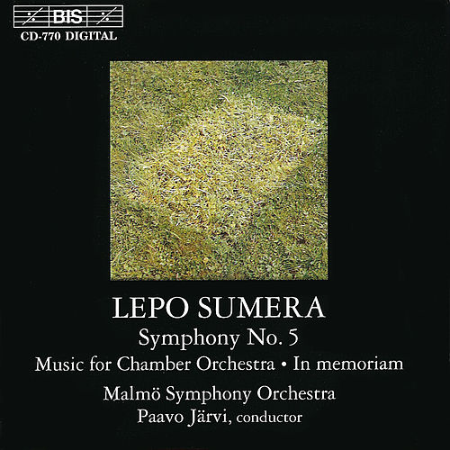 Sumera: Symphony No. 5 / Music for Chamber Orchestra / In Memoriam by Malmo Symphony Orchestra