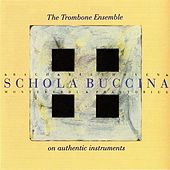 Play & Download Schola Buccina by Schola Buccina | Napster