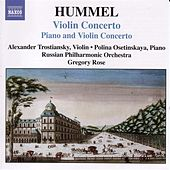Play & Download Hummel: Concerto for Piano and Violin, Op. 17 / Violin Concerto by Alexander Trostianski | Napster