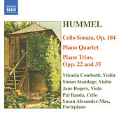 Play & Download Hummel: Piano Trios / Piano Quartet in G Major / Cello Sonata by Various Artists | Napster
