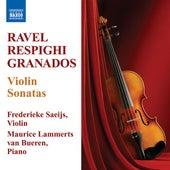 Ravel, M. / Respighi, O. / Grandos, E.: Violin Sonatas by Frederieke Saeijs