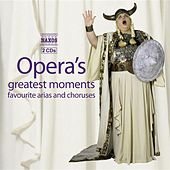 Play & Download Opera's Greatest Moments by Various Artists | Napster