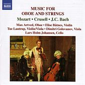 Mozart / Crusell / Bach, J.C.: Music for Oboe and Strings by Max Artved
