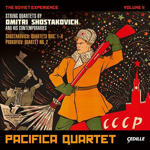 Play & Download The Soviet Experience Volume 2 by Pacifica Quartet | Napster