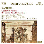 Rameau: Castor Et Pollux by Colin Ainsworth