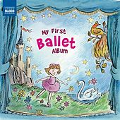 Play & Download My First Ballet Album by Various Artists | Napster