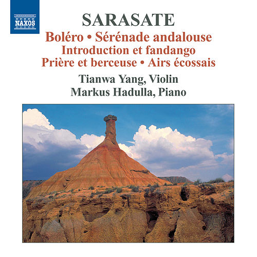 Sarasate: Violin and Piano Music, Vol. 3 by Tianwa Yang